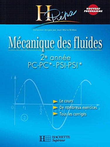 Mécanique des fluides 2e année PC-PC*/PSI-PSI* : Cours avec exercices corrigés (H Prépa Physique)