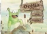 Orélia et le transform'tout