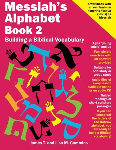 Messiah's Alphabet Book 2: Building a Biblical Vocabulary: Volume 2
