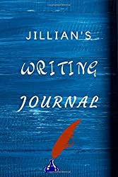 Jillian's Writing Journal: writing Planner writing Book writing Journal Gift for Jacob  / Notebook / Diary / Unique Greeting Card Alternative