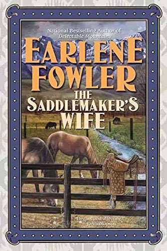 [(The Saddlemaker's Wife)] [By (author) Earlene Fowler] published on (May, 2006)