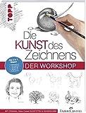 Die Kunst des Zeichnens - Der Workshop: 5 in 1 Mappe = 1 Anleitungsbuch + 1 Übungsblock + 1 Bleistift HB + 1 Bleistift