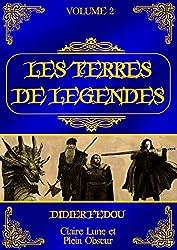 Les Terres de Légendes: Volume 2