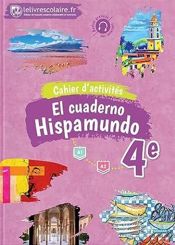 Espagnol 4e Hispamundo : Cahier d'exercices
