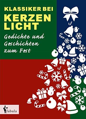 Klassiker bei Kerzenlicht. Gedichte und Geschichten zum Fest eBook ...