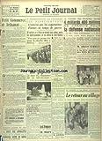 Telecharger Livres PETIT JOURNAL LE No 27923 du 02 07 1939 PETIT COMMERCE ET ARTISANAT PAR LA ROCQUE A WASHINGTON LA CHAMBRE DES REPRESENTANTS N AUTORISE PAS LES EXPORTATIONS D ARMES EN TEMPS DE GUERRE DES CREDITS POUR LA DEFENSE NATIONALE LEBRUN A LA FETE NATIONALE DES VINS DE FRANCE A MONTPELLIER ET A BEZIERS UN REMEDE A LA CRISE ARTISANALE PAR SANTENAC JACK DEMPSEY SE BAT CONTRE LA MORT LE MARIAGE A FLORENCE DU DUC DE SPOLETE AVEC LA PRINCESE IRENE DE GRECE (PDF,EPUB,MOBI) gratuits en Francaise