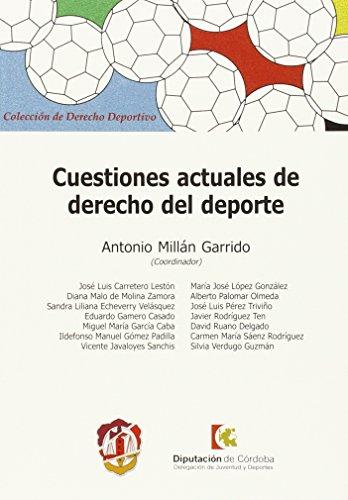 Portada del libro Cuestiones actuales de Derecho del Deporte (Derecho deportivo)