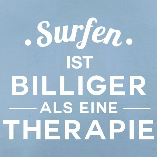 Surfen ist billiger als eine Therapie - Herren T-Shirt - 13 Farben Himmelblau