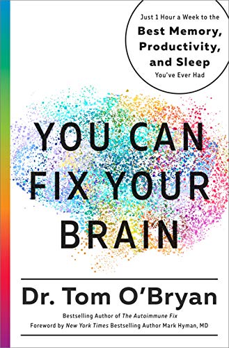 dac41a5434339 You Can Fix Your Brain: Just 1 Hour a Week to the Best Memory,