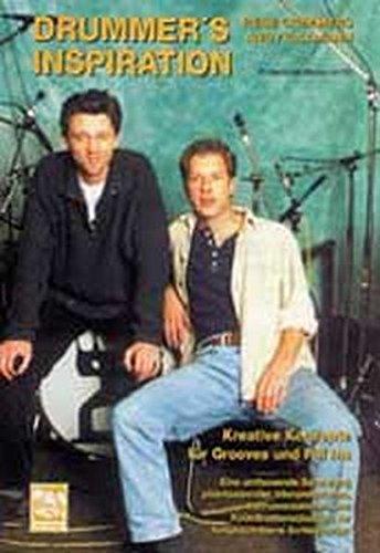 Drummers Inspiration: Kreative Konzepte für Grooves und Fill Ins. Schlagzeuglehrbuch mit CD.Eine umfassende Sammlung phantasievoller Interpretationen, ... für fortgeschrittene Schlagzeuger