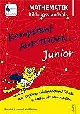 Kompetent Aufsteigen Junior Mathematik Bildungsstandards 4. Klasse VS