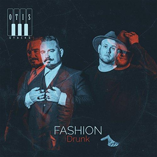 Fashion Drunk [Vinyl LP] - Spice Stack
