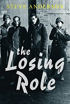 The Losing Role (Kaspar Brothers Book 1) by [Anderson, Steve]