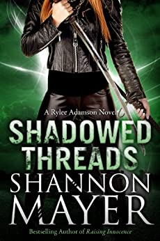 Shadowed Threads (A Rylee Adamson Novel, Book 4) von [Mayer, Shannon]