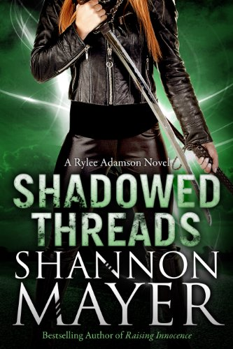 Shadowed Threads (A Rylee Adamson Novel, Book 4) por Shannon Mayer