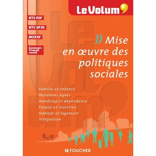Le Volum' Mise en oeuvre des politiques sociales
