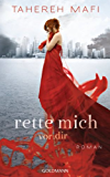 Rette mich vor dir: Roman (German Edition)