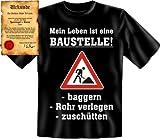 Lustiges Sprüche Shirt! Mein Leben ist eine Baustelle! T-Shirt, als Geschenk! Mit Spassurkunde Größe: XL Farbe: schwarz