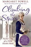 Climbing the Stairs: From kitchen maid to cook; the heartwarming memoir of a life in service