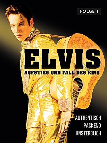 Elvis - Aufstieg und Fall des King - Teil 1 [dt./OV] (Robert Duncan Bilder)