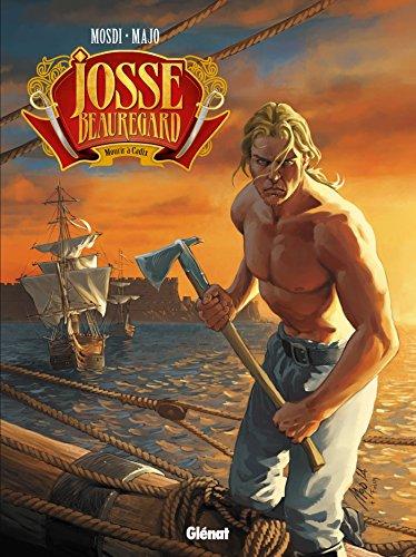 Josse Beauregard - Tome 02: Mourir à Cadix
