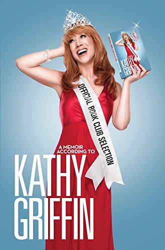 Official Book Club Selection: A Memoir According to Kathy Griffin (English Edition)