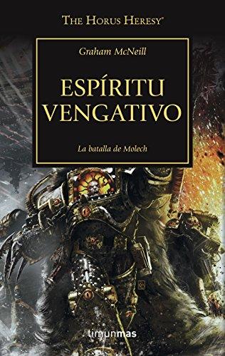 Espíritu vengativo nº 29: La batalla de Molech (The Horus Heresy)