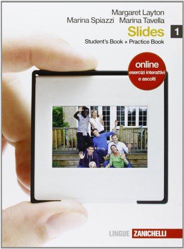 Slides. Con companion. Con espansione online. Per le Scuole superiori: 1