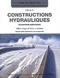 Constructions hydrauliques - Écoulements stationnaires -Traité de génie civil vol. 15