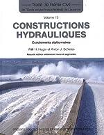 Constructions hydrauliques - Écoulements stationnaires -Traité de génie civil vol. 15 de Willi H. Hager