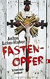 Fastenopfer von Anton Leiss-Huber