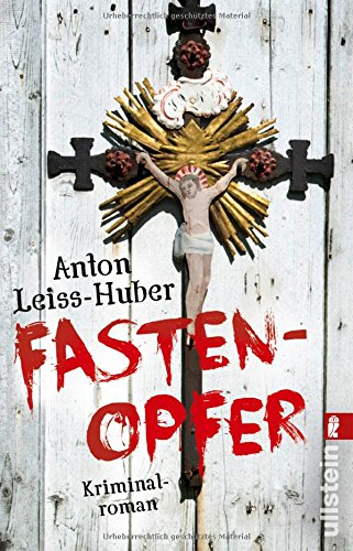 Buchseite und Rezensionen zu 'Fastenopfer' von Anton Leiss-Huber