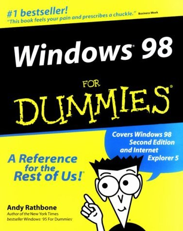 Windows 98 for Dummies (includes pocket editions of Windows 98 for Dummies and Internet for Dummies) by Andy Rathbone (2000-06-15)
