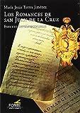 Los Romances de San Juan de la Cruz: Estudio Interdisciplinar