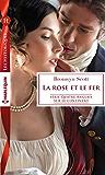 La rose et le fer (Quatre Anglais sur le continent t. 1)