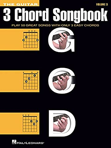 The Guitar Three-Chord Songbook - Volume 3 G-C-D