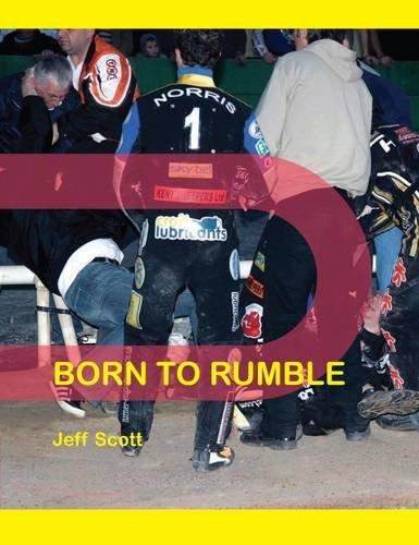 Born to Rumble por Jeff Scott