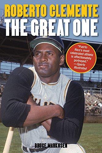 Roberto Clemente: The Great One (English Edition) por Bruce Markusen