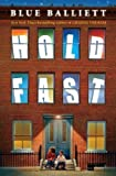 Hold Fast by Blue Balliett (Mar 1 2013)