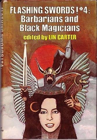Flashing Swords! #4: Barbarians and Black Magicians