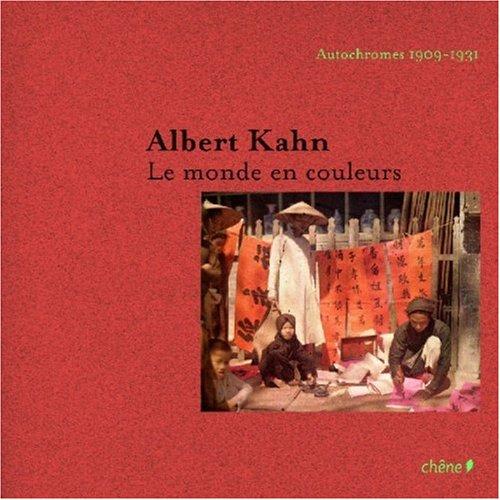 Albert Kahn : Le monde en couleurs Autochromes 1908-1931 par David Okuefuna
