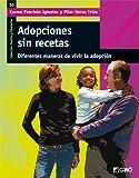 Adopciones Sin Recetas: 016 (Familia Y Educación)