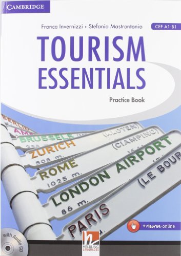 Tourism essentials. Per le Scuole superiori. Con CD Audio