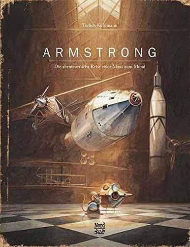 Armstrong: Die abenteuerliche Reise einer Maus zum Mond