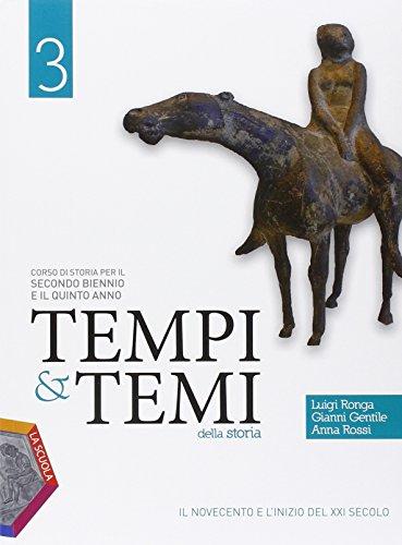 Tempi & temi della storia. Ediz. plus. Per le Scuole superiori. Con e-book. Con espansione online: 3