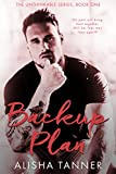 Backup Plan (The Unthinkable Series, Book One) (English Edition)