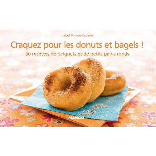 Craquez pour les donuts et bagels ! (Craquez...)
