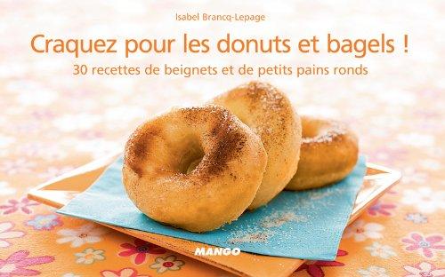 Craquez pour les donuts et bagels ! (Craquez...) par Isabel Brancq-Lepage