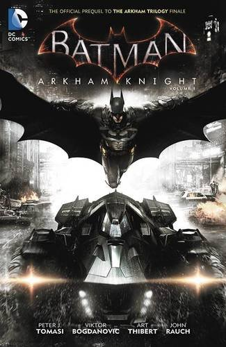 batman-arkham-knight-vol-1-the-official-prequel-to-the-arkham-trilogy-finale