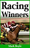Racing Winners: An Effective Horse Racing Betting System to Make Long Term Profits With.